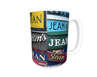 Personalized Coffee Mug featuring the name JEAN in photos of signs; Ceramic mug; Unique gift; Coffee cup; Birthday gift; Coffee lover