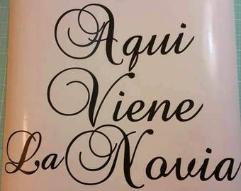 Aqui Viene La Novia/Here Comes the Bride DIY vinyl decal/sticker to make flower girl wedding isle wood sign DIY wood sign