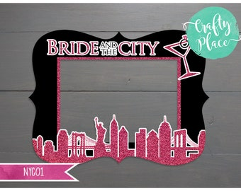 Bride and the city / NYC / bachelorette / bridal photo booth cutout frame prop / Printed and ready to use / Personalized / Oversized frame