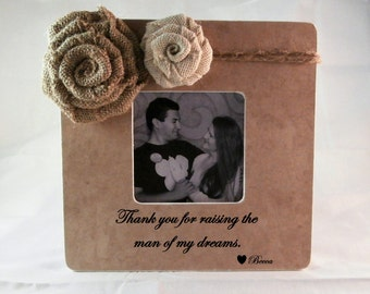 Thank you for raising the man of my dreams frame mother in law gift christmas gifts