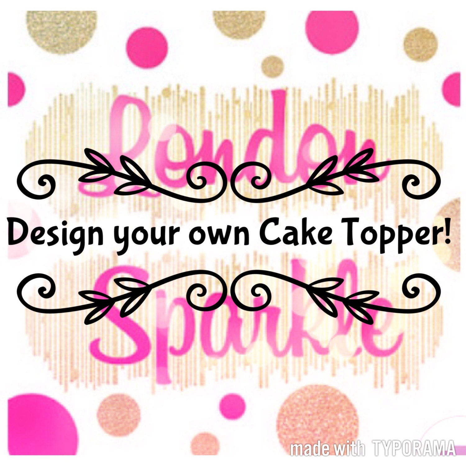 Design your own topper Unique & Custom cake toppers have