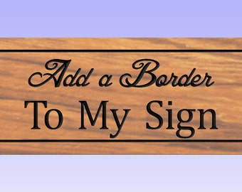Add a Border to my Sign  -