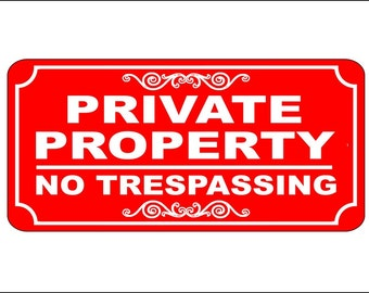 """Engraved """"Private Property No Trespassing"""" Home or Business Gate/Wall Sign"""