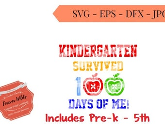 I survived 100 days of school svg - SVG, DXF, EPS- 100 days svg cut file, Foreverwilds -  silhouette cut file - cameo file