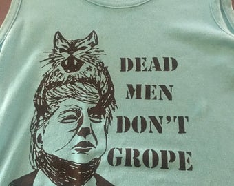 dead men don't grope anti-trump pussy grabs back feminist tank top. 20% of sales goes to brooklyn community bail fund