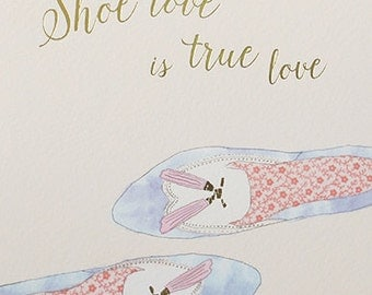 Shoe love is true love pretty foiled pastel print card, Ideal card for a shoe loving girl, Just because greeting card for her