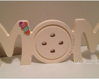 Freestanding Wooden Mom Button Plaque