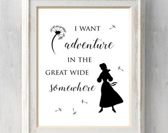 Beauty and the Beast Print. I Want Adventure in the Great Wide Somewhere. Belle. Disney Print. Quote. All Prints BUY 2 GET 1 FREE!