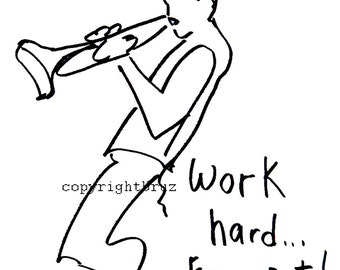 Musical poster with motivational saying. Trumpet player