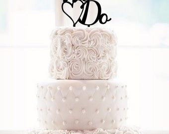 Wedding Cake Topper We Do Cake Topper We Do Wedding Cake Topper We Do Topper Cake Topper Script Cake Topper Script Topper grooms cake a15