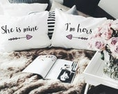 Lesbian Girlfriend Wedding gifts Mrs and Mrs She is Mine I'm Hers pillowcases Couple Pillow cases gift LGBT Pride Personalized bedding decor