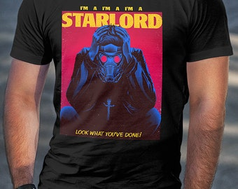 I'm A Star Lord parody Shirt version 2 | PREMIUM QUALITY | Starboy | Superhero | Geek Clothing | T-Shirt | Geek Tee