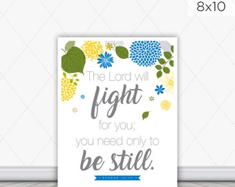8x10 - 11x14 - The Lord Will Fight For You Wall Print - Wall Art - Exodus 14:14 - Inspirational - Floral Print - Scripture Print