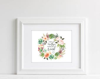 First My Mother Forever My Friend   Mother's Day Gift   Gift for Mom   Mothers Day Gift   Mom Gift   Gift for Mother   Mother Quote   Wreath