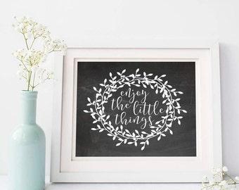 Enjoy the little things - Chalkboard printable - Wreath - Instant download - Inspirational print - Diy wall art - Housewarming gift - Decor