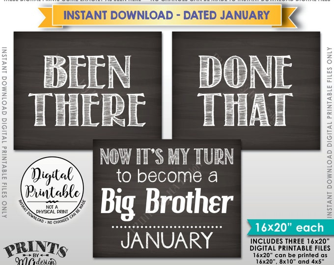 Been There Done That Pregnancy Announcement, My Turn to be a Big Brother in JANUARY Dated Chalkboard Style PRINTABLE Baby Reveal Signs <ID>