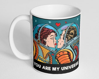 You Are My Universe Coffee Mug, Mug For Husband or Wife, Valentine's Day Gift, Space, Space Suit, Astronaut, Love Mug,