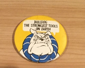 Vintage Bulldog Tools Badge