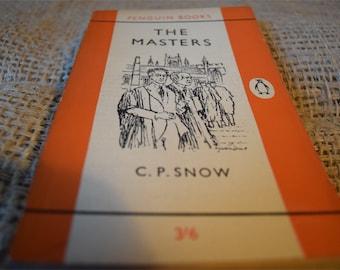 The Masters. C.P. Snow. A Vintage Orange Penguin Book 1089. 1962
