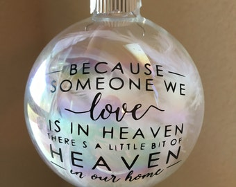Ornament - Because Someone we love is in Heaven