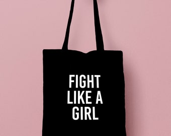 Tote Bag Canvas FIGHT Like A Girl - Hipster Modern Tumblr Instagram Resist Feminist Canvas College Study Work Vlog Girl Power Quote Design
