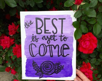 The best is yet to come: canvas painting
