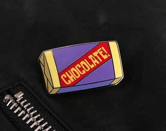 """Did You Say Chocolate?! 1.5"""" Hard Enamel Pin"""