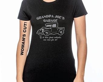 Grandpa Joe's Garage. If it has four wheels, we can fix it. Custom name available. - White, Gray or Black T-Shirt
