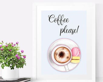 Coffee cup art print, Coffee print, Coffee sign, Macaron art print, Kitchen wall art, Coffee lovers gift, Coffee decor kitchen