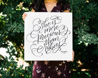 She is More Precious than Rubies FREE SHIPPING Modern Calligraphy Canvas Print Proverbs 3:15 Bible Art Wall Art + Digital Download