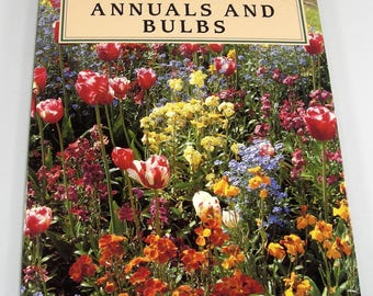 Rodale's Successful Organic Gardening Annuals and Bulbs