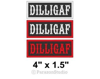 "1 PC-Custom DILLIGAF Sew on Patch Motorcycle Biker Vest Tag Badge 4"" x 1.5"" (B)"