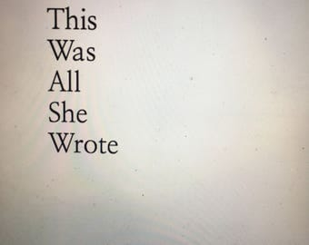 And This Was All She Wrote