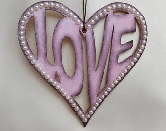 Hanging LOVE heart, wooden decoupage and pearl hanging valentine heart decoration, love in a heart