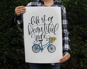 Life is a Beautiful Ride - Quote Art Print - Bike Bicycle Watercolor Painting