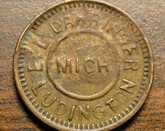 """Ludington MI Good For Trade Token - E L Dahringer Ludington MI Advertising Trade Token - Brass - 7/8"""" Diameter - Great Token!"""