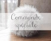 Commande spéciale pour Cécile