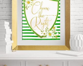 Choose the Right Digital Print, LDS Primary 2017 Theme, CTR