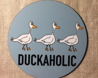 Duckaholic duck high gloss raw back coaster
