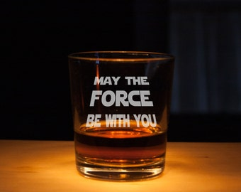 Star Wars Whiskey Glass, Rocks Glasses, Etched glass, Unique gift, Scotch glass, gift for dad, may the force be with you, star wars glass