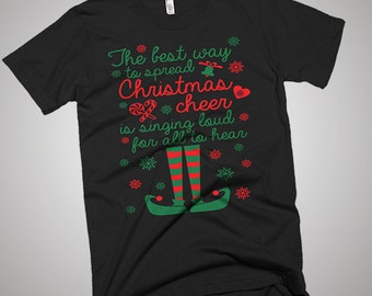 The Best Way Spread Christmas Cheer Elf T-Shirt