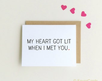 Lit card | when I met you | Heart | Valentine's Day Card | Anniversary Card | Love card | boyfriend card | girlfriend card | lets get lit