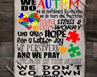 In This House - We Do AUTISM SVG PNG JPg