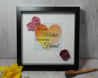 Mother's Day Gift First My Mother, Forever My Friend Framed Print | Gifts for Mum | Birthday Gift | Gifts For Mummy | Mum of the Bride