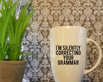 I'm Silently Correcting Your Grammar Adhesive Decal DIY Coffee Cup Wine Glass Beer Cup Tumbler Do It Yourself Martini Teacup Demitasse Flask