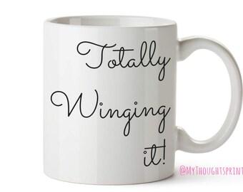 Totally Winging it,Mummy gift,Mum gift,Gift for mum, Mothers day, Mothers day Gift,Gift for her,Mom gift,Gift for Mom, Gift for mummy