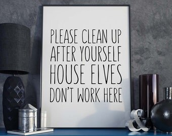 Clean Up After Yourself - Poster, Harry Potter, Dobby, Sign