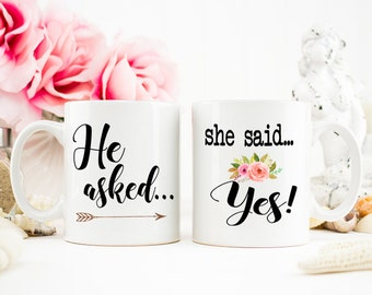 She said yes mug, Engagement Gift, He asked, Engaged Mug, I said yes, Engaged, Engagement Photo, Engagement mug Set,  AAA_002