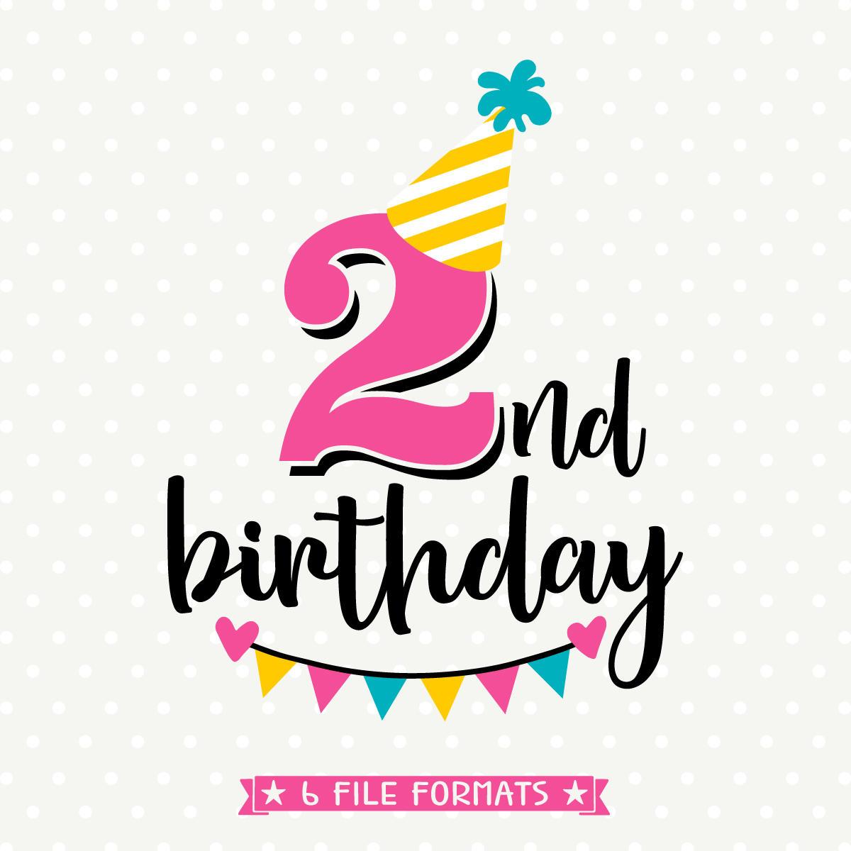 2nd Birthday SVG Second Birthday Cut File Birthday Iron On