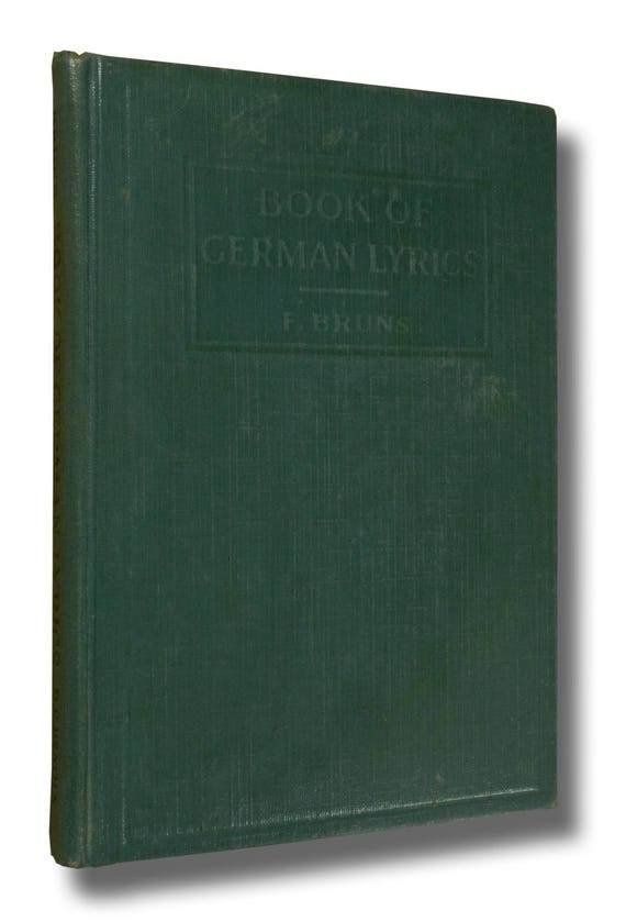 A Book of German Lyrics (Heath's Modern Language Series) 1921 by Friedrich Bruns - Songs German & English Languages